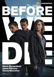 Before We Die