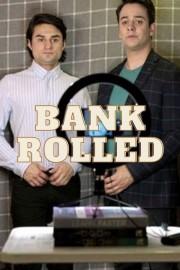 Bankrolled