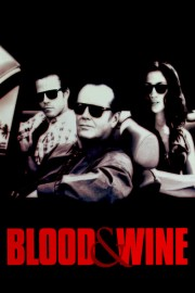 Blood and Wine